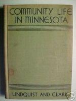 COMMUNITY LIFE IN MINNESOTA-LINDQUIST/CLARK,B&W,OOP,HTF