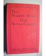 MEADOW-BROOK GIRLS ACROSS COUNTRY-JANET ALDRIDGE,1913 - $6.97