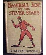 Baseball Joe of the Silver Stars-Lester Chadwick, 1912 - $24.97