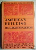 America's Building:The Makers of Our Flag,1942 Rare,HTF