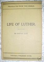 Life of Luther-GUSTAV JUST,1903,GENERAL CHURCH HISTORY
