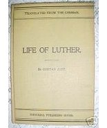 Life of Luther-GUSTAV JUST,1903,GENERAL CHURCH HISTORY - $9.97