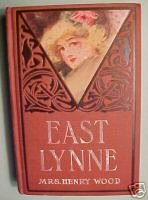 East Lynne-MRS.HENRY WOOD,M.A.DONOHUE,TRAGIC LOVE STORY