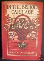 IN THE BISHOP'S CARRIAGE-MIRIAM MICHELSON,ORNATECOVER