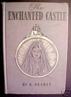 The Enchanted Castle by E.Nesbit; 1933 NEW ED.,CadmusHC