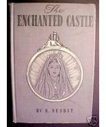 The Enchanted Castle by E.Nesbit; 1933 NEW ED.,CadmusHC - $66.01