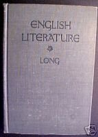 English Literature; Its History & Its Significance-1909