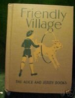 FRIENDLY VILLAGE:ALICE & JERRY BOOKS,1941 (36 STORIES)