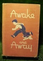 AWAKE AND AWAY,IRWIN (AUTHOR), MILLER/HURFORD(ILL),1947