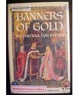 Banners of Gold (BRITAIN)-Pamela Kaufman(1986)HCDJ,1ST - $9.97