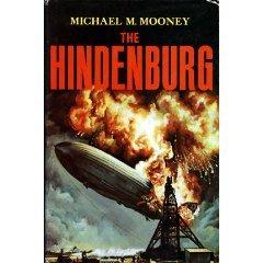 THE HINDENBURG- Michael Mooney, 1972 1st Ed.,PHOTO ILL.