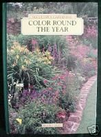 Color Round the Year:COLOR IN GARDENING,SUCCESSFUL GARD