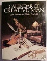 Calendar of Creative Man by John Paxton, Sheila Fair...