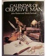 Calendar of Creative Man by John Paxton, Sheila Fair... - $18.99