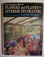 The complete book of flowers and plants for interior de