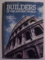 Builders of the Ancient World: Marvels of Engineering
