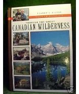 THROUGH THE GREAT CANADIAN WILDERNESS,READER'S DIGEST - $15.29