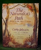 The Naturalist's Path (Cathy Johnson1991) NATURE STUDY