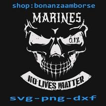 Skull Marines No Lives Matter SVG, Marines No Lives Matter SVG, Png Dxf  - $1.99