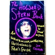 The Howard Stern Book: An Unauthorized, Unabashed, Uncensored Fan's Guid... - $5.95