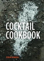 Cocktail Cookbook [Hardcover] Kinberg, Oskar - $6.96
