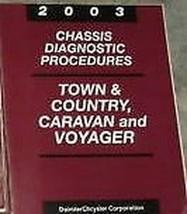2003 Dodge Caravan Voyager Stadt & Land Chassis Diagnose Manuell OEM - $25.82