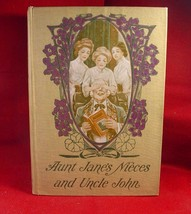 L. Frank Baum (Van  Dyne) AUNT JANE'S NIECES AND UNCLE JOHN 1st later NICE! - $147.00