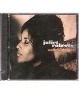 Natural Thing Juliet Roberts - $5.00