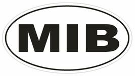 MIB Men In Black Oval Bumper Sticker or Helmet Sticker D1963 Euro UFO Aliens - $1.39+