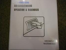 1999 Mazda Air Conditioning Operation Diagnosis Service Repair Shop Manual 99 - $14.85