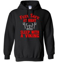 Feel Safe At Night Sleep With A Viking Blend Hoodie - $32.99+