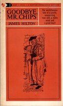 Goodbye Mr. Chips By James Hilton - $2.95