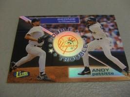 1998 Fleer Ultra Double Trouble #15 Andy Pettitte/Bernie Williams -NY Ya... - $3.12