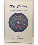 The Calling : A Journey Within Your Own Being by Steven S. Sadleir (1995... - $13.81