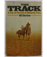 The Track A Day in the Life of Belmont Park by Bill Surface - $5.99