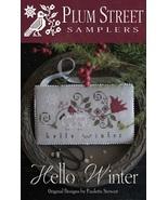 Hello Winter cross stitch chart Plum Street Samplers  - $9.00