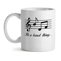 It's A Band Thing Musicians Music Lover - Mad Over Mugs - Inspirational Unique P - $17.59