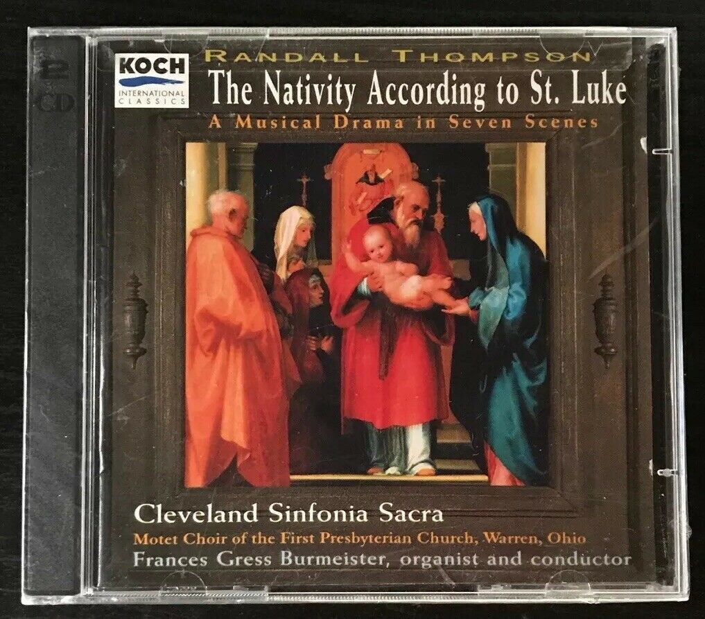 Primary image for Randall Thompson, Nativity According To St. Luke: A Musical Drama In Seven (CD)