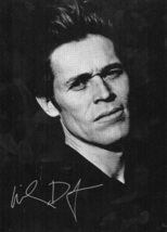 5 x 7 Autographed Photo of Willem Dafoe (REPRINT) - $6.99
