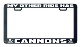 Pirate my other ride has cannons license plate frame holder tag - $5.99