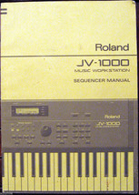 Roland JV-1000 Synthesizer Original Sequencer Supplemental Owners Manual... - $19.79