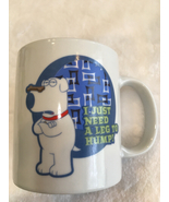 Dog Coffee Cup Mug Just Need A Leg to Hump Verbage - $7.00