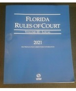 2021 Florida Rules of Court Volume III LOCAL -  New, Paperback - Thomson... - $48.99