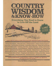 COUNTRY WISDOM AND KNOW-HOW: EVERYTHING YOU NEED TO KNOW TO LIVE OFF THE... - $18.95