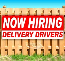 NOW HIRING DELIVERY DRIVERS Advertising Vinyl Banner Flag Sign Many Size... - $14.24+
