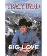 Big Love Tracy Byrd - $3.00