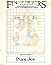 FINDERS KEEPERS Pure Joy  By Pegi White  Tole Painting Pattern Book - $6.99