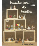 REMEMBER WHEN WITH MINIATURES  By Kathleen McDonald Tole Painting Patter... - $4.99