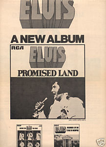 ELVIS PRESELY PROMISED LAND POSTER TYPE AD 1975
