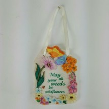 "1999 Enesco Sign of the Times Hanging Plaque Inspirational Flowers 4.25""x3"" - $13.09"